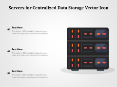 Servers For Centralized Data Storage Vector Icon Ppt PowerPoint Presentation File Design Ideas PDF