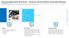 Service Agreements And SLAS Purpose Service Period Automatic Renewal Ppt File Smartart PDF