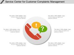 Service Center For Customer Complaints Management Ppt PowerPoint Presentation File Icons PDF