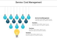 Service Cost Management Ppt PowerPoint Presentation Layouts Gallery Cpb
