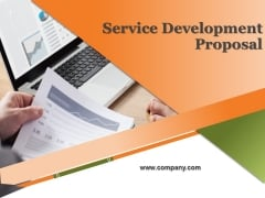 Service Development Proposal Ppt PowerPoint Presentation Complete Deck With Slides