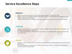 Service Excellence Steps Slide Respect Ppt PowerPoint Presentation Ideas Inspiration