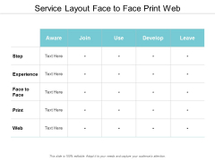 Service Layout Face To Face Print Web Ppt Powerpoint Presentation Inspiration Pictures