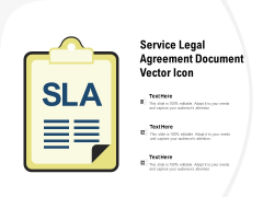 Service Legal Agreement Document Vector Icon Ppt PowerPoint Presentation Professional Template