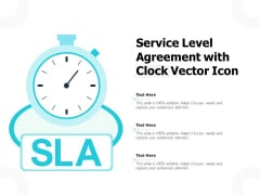 Service Level Agreement With Clock Vector Icon Ppt PowerPoint Presentation Ideas Layout