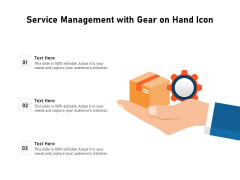 Service Management With Gear On Hand Icon Ppt PowerPoint Presentation Gallery Ideas PDF