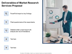 Service Market Research Deliverables Of Market Research Services Proposal Clipart PDF