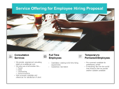 Service Offering For Employee Hiring Proposal Ppt PowerPoint Presentation Pictures Outfit