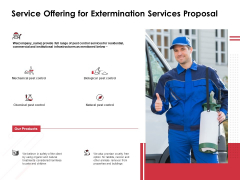 Service Offering For Extermination Services Proposal Ppt PowerPoint Presentation Summary Skills