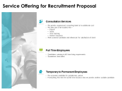 Service Offering For Recruitment Proposal Ppt PowerPoint Presentation Professional Example Introduction