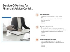 Service Offerings For Financial Advice Contd Ppt Powerpoint Presentation Templates