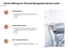 Service Offerings For Financial Management Services Contd Ppt PowerPoint Presentation Slides Demonstration