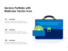 Service Portfolio With Briefcase Vector Icon Ppt PowerPoint Presentation Layouts Rules PDF