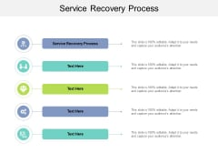 Service Recovery Process Ppt PowerPoint Presentation Inspiration Slideshow Cpb