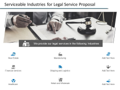 Serviceable Industries For Legal Service Proposal Ppt PowerPoint Presentation Pictures Designs Download