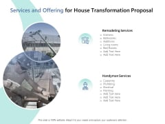 Services And Offering For House Transformation Proposal Ppt PowerPoint Presentation Styles Picture