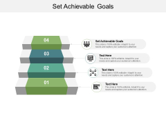 Set Achievable Goals Ppt Powerpoint Presentation Icon Topics Cpb