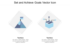 Set And Achieve Goals Vector Icon Ppt Powerpoint Presentation Visual Aids Gallery