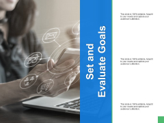 Set And Evaluate Goals Ppt PowerPoint Presentation Infographic Template Example