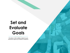 Set And Evaluate Goals Ppt PowerPoint Presentation Slides Icons