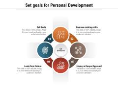 Set Goals For Personal Development Ppt PowerPoint Presentation File Designs Download PDF