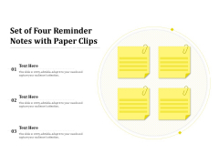 Set Of Four Reminder Notes With Paper Clips Ppt PowerPoint Presentation Model Skills PDF