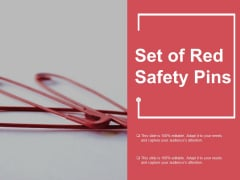Set Of Red Safety Pins Ppt Powerpoint Presentation Outline Examples