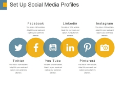 Set Up Social Media Profiles Ppt PowerPoint Presentation Show Model