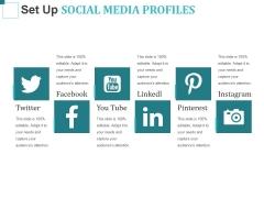Set Up Social Media Profiles Ppt PowerPoint Presentation Visual Aids Portfolio
