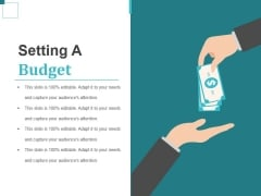 Setting A Budget Ppt PowerPoint Presentation Outline Format