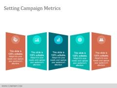 Setting Campaign Metrics Ppt PowerPoint Presentation Inspiration Slide