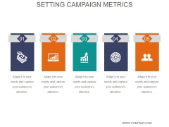Setting Campaign Metrics Ppt PowerPoint Presentation Slide Download