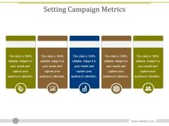 Setting Campaign Metrics Ppt PowerPoint Presentation Slides File Formats