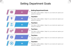 Setting Department Goals Ppt PowerPoint Presentation Gallery Slideshow Cpb