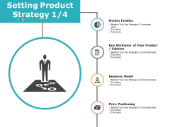 Setting Product Strategy Planning Ppt PowerPoint Presentation Summary Smartart
