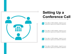 Setting Up A Conference Call Ppt Powerpoint Presentation Inspiration Format
