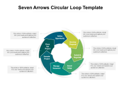 Seven Arrows Circular Loop Template Ppt PowerPoint Presentation Infographic Template Structure PDF