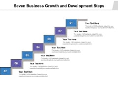 Seven Business Growth And Development Steps Ppt PowerPoint Presentation Layouts Deck PDF