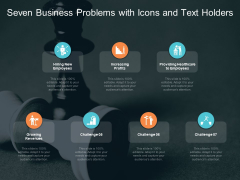 Seven Business Problems With Icons And Text Holders Ppt PowerPoint Presentation Icon Design Templates