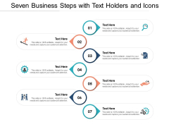 Seven Business Steps With Text Holders And Icons Ppt PowerPoint Presentation Styles Layout Ideas