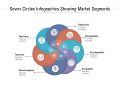 Seven Circles Infographics Showing Market Segments Ppt PowerPoint Presentation Icon Backgrounds PDF