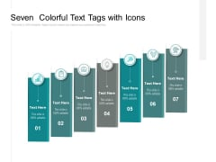 Seven Colorful Text Tags With Icons Ppt PowerPoint Presentation Summary Guide