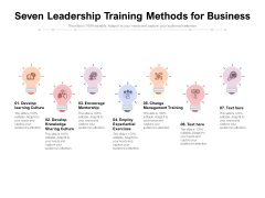 Seven Leadership Training Methods For Business Ppt PowerPoint Presentation Outline Icons PDF