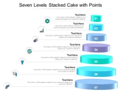 Seven Levels Stacked Cake With Points Ppt PowerPoint Presentation Gallery Ideas PDF