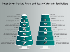 Seven Levels Stacked Round And Square Cakes With Text Holders Ppt PowerPoint Presentation Infographics Styles PDF