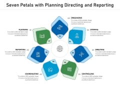 Seven Petals With Planning Directing And Reporting Ppt PowerPoint Presentation Slides Diagrams PDF