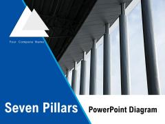 Seven Pillars PowerPoint Diagram Structure Business Growth Ppt PowerPoint Presentation Complete Deck