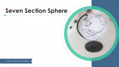 Seven Section Sphere Goal Leaders Ppt PowerPoint Presentation Complete Deck With Slides