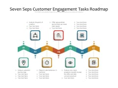 Seven Seps Customer Engagement Tasks Roadmap Ppt PowerPoint Presentation File Portfolio PDF