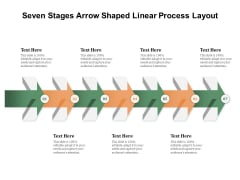 Seven Stages Arrow Shaped Linear Process Layout Ppt PowerPoint Presentation File Slides PDF